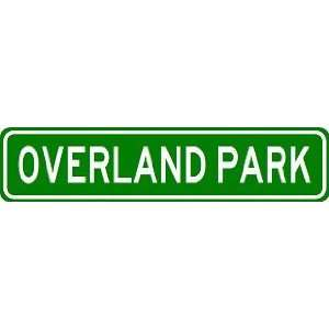 OVERLAND PARK City Limit Sign   High Quality Aluminum
