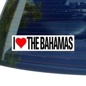 I Love Heart THE BAHAMAS   Window Bumper Sticker Automotive