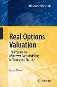 Real Options Valuation The Importance of Interest Rate Modelling in