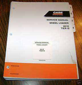 Case 821E Tier III Wheel Loader Service Repair Manual