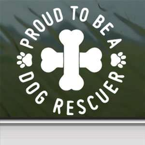 Proud Dog Rescuer White Sticker Car Vinyl Window Laptop