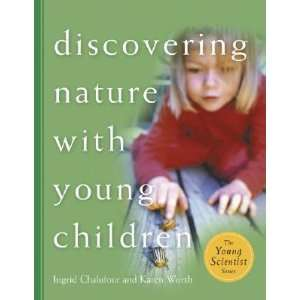 Nature with Young Children [DISCOVERING NATURE W/YOUNG CHI] Books