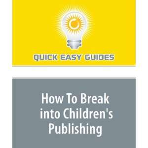 How To Break into Childrens Publishing 6 Easy Steps Show