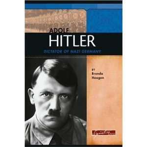 Adolf Hitler Dictator of Nazi Germany (Signature Lives) [Hardcover]